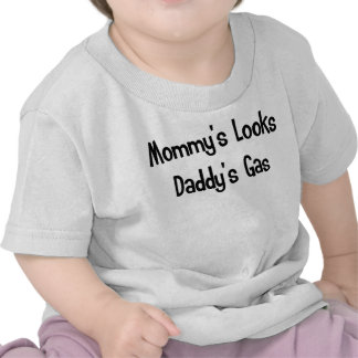 Las miradas de la mamá el gas del papá camiseta