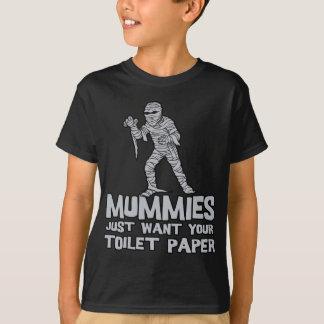 las momias apenas quieren su camiseta divertida