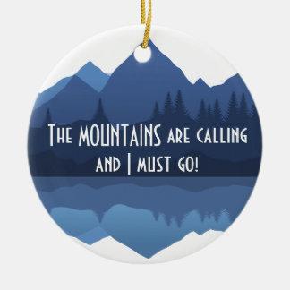 Las montañas están llamando… el ornamento ornamentos de navidad