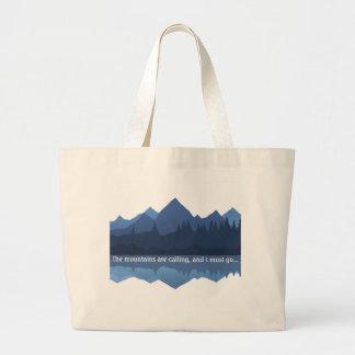 Las montañas están llamando… La bolsa de asas de l