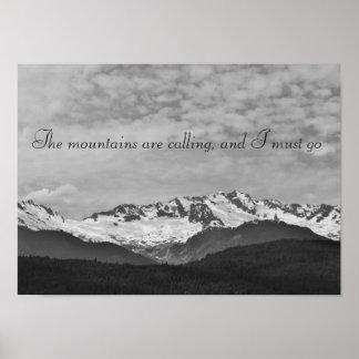 Las montañas están llamando la impresión póster