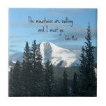 Las montañas están llamando… tejas  ceramicas