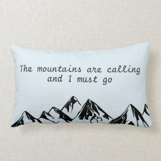 las montañas están llamando y debo ir cojín