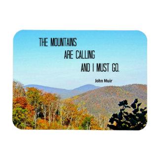 Las montañas están llamando y debo ir iman rectangular