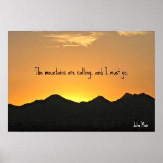 Las montañas están llamando y debo ir poster