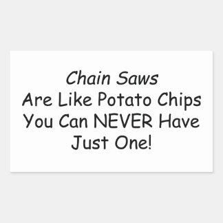 Las motosierras son como las patatas fritas que pegatina rectangular