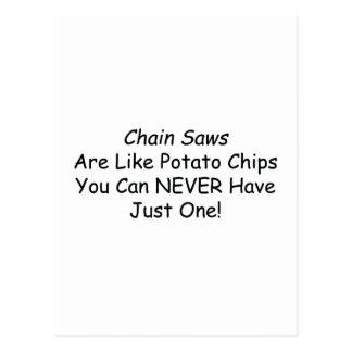 Las motosierras son como las patatas fritas que postales
