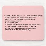 Las muestras usted necesita un nuevo ordenador 3 tapete de ratones
