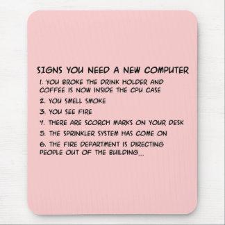 Las muestras usted necesita un nuevo ordenador 3 alfombrilla de ratón