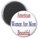 Las mujeres americanas son más hermosas imanes de nevera
