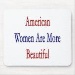Las mujeres americanas son más hermosas alfombrilla de raton