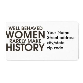 Las mujeres bien comportadas hacen raramente histo etiquetas de envío