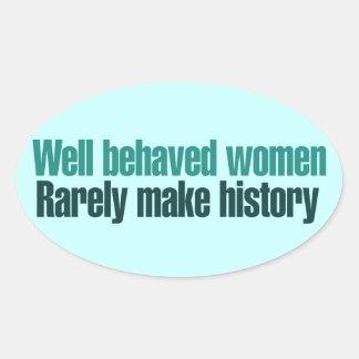 Las mujeres bien comportadas hacen raramente pegatina ovalada