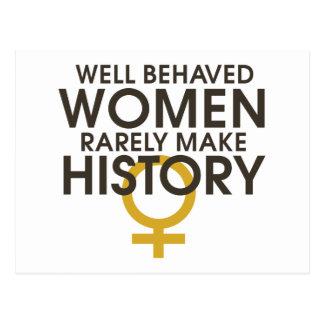 Las mujeres bien comportadas hacen raramente postal