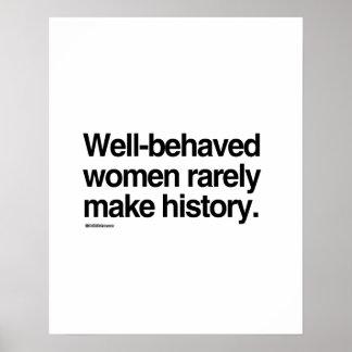 Las mujeres bien comportadas hacen raramente póster