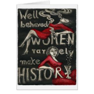 Las mujeres bien comportadas hacen raramente tarjeta de felicitación