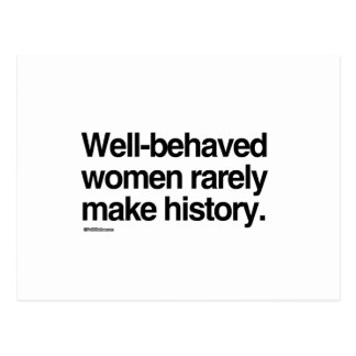 Las mujeres bien comportadas hacen raramente tarjeta postal
