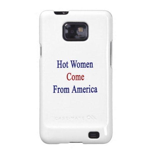 Las mujeres calientes vienen de América Samsung Galaxy S2 Carcasas
