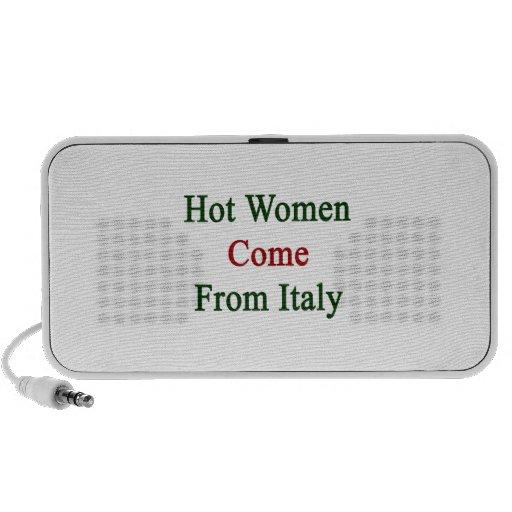 Las mujeres calientes vienen de Italia Altavoces
