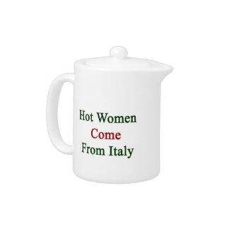 Las mujeres calientes vienen de Italia