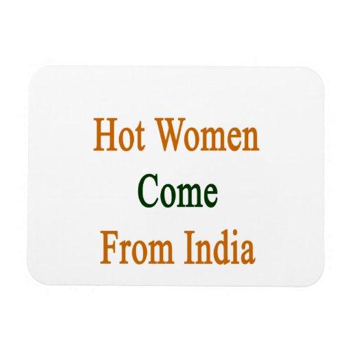 Las mujeres calientes vienen de la India Imán De Vinilo