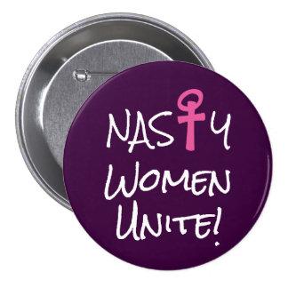 """¡Las """"mujeres desagradables unen! """"con símbolo Pin Redondo De 3 Pulgadas"""
