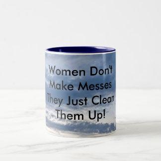 Las mujeres no hacen líos taza de dos tonos