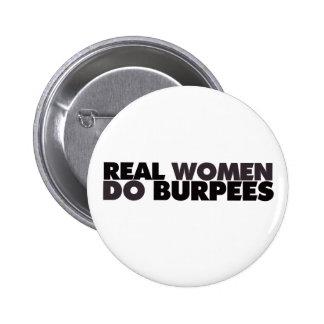 Las mujeres reales hacen Burpees Pin Redondo 5 Cm