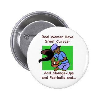 Las mujeres reales tienen gran botón de las curvas pin redondo de 2 pulgadas