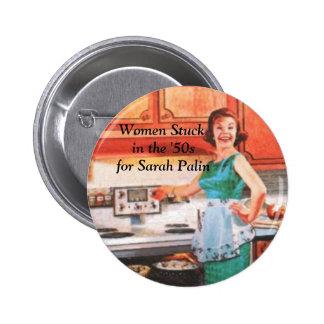Las mujeres se pegaron en los años 50 para Sarah P Pin Redondo De 2 Pulgadas
