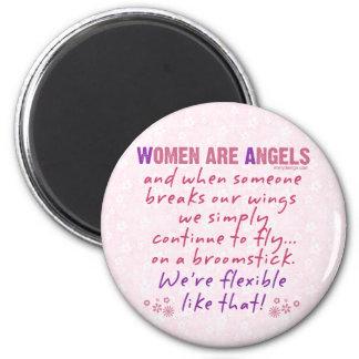 Las mujeres son ángeles imán redondo 5 cm
