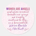 Las mujeres son ángeles pegatina redonda