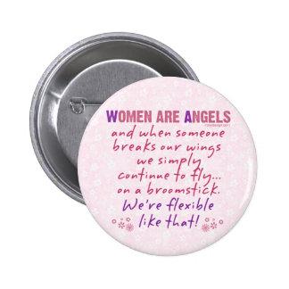 Las mujeres son ángeles pin redondo de 2 pulgadas