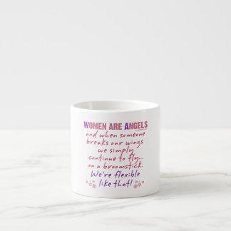 Las mujeres son ángeles taza espresso