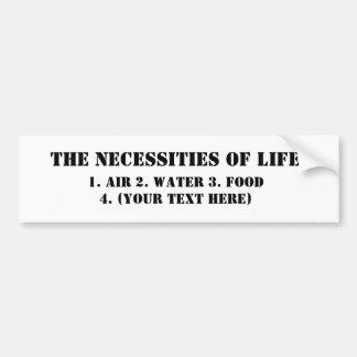 Las necesidades de la vida: pegatina para auto
