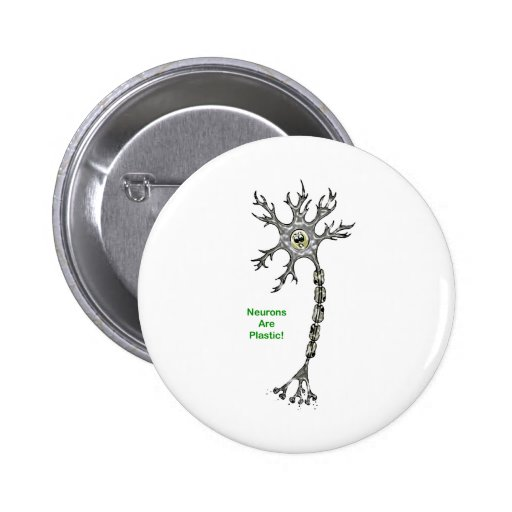 ¡Las neuronas son plásticas! Pin Redondo De 2 Pulgadas