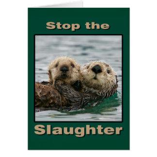 Las nutrias de mar - pare la matanza tarjeta de felicitación