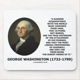 Las palabras de las acciones de George Washington  Alfombrillas De Ratones