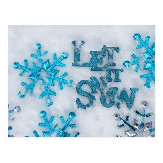 """Las palabras """"lo dejaron nevar"""" y dispersaron el postal"""