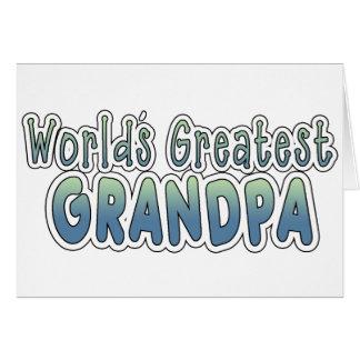 Las palabras más grandes del abuelo del mundo tarjeta de felicitación
