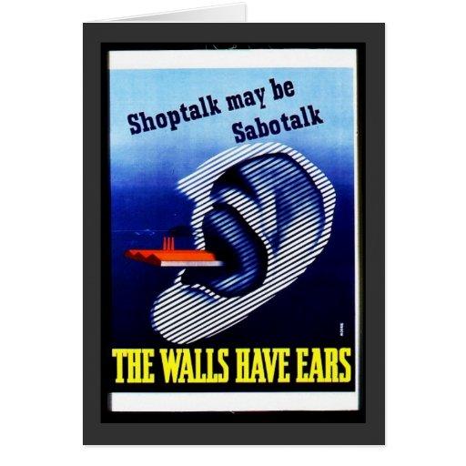Las paredes tienen oídos felicitación