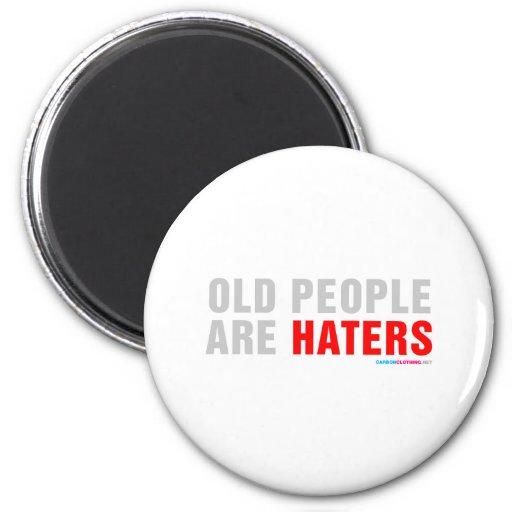 Las personas mayores son enemigos imán redondo 5 cm
