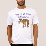 Las piernas alimentan el lobo camiseta