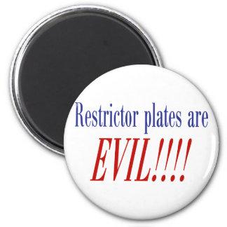 ¡Las placas del restrictor son MALVADAS!!!! Imán Redondo 5 Cm