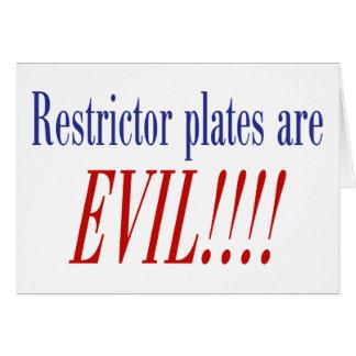 ¡Las placas del restrictor son MALVADAS!!!! Tarjeta De Felicitación