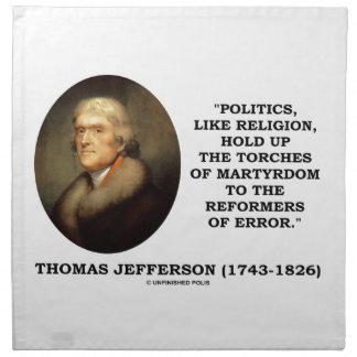 Las políticas como la religión soportan el servilleta