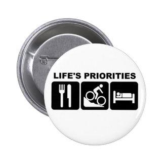Las prioridades de la vida, biking pin redondo 5 cm