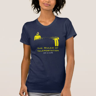 Las reglas de Teleportation Camisetas