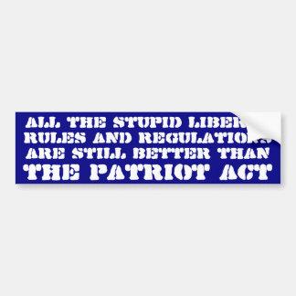 Las reglas y las regulaciones liberales mejoran qu etiqueta de parachoque