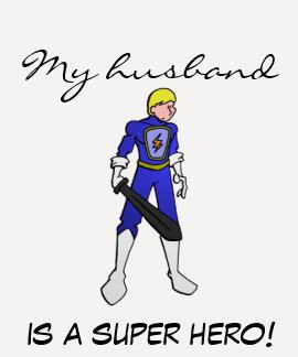 ¡Las señoras 3/4 de mi marido son superhéroe! Camisetas